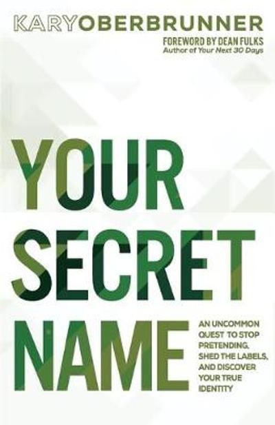 Your Secret Name - Kary Oberbrunner