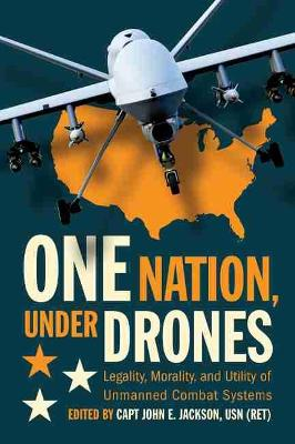 One Nation, Under Drones - John E. Jackson