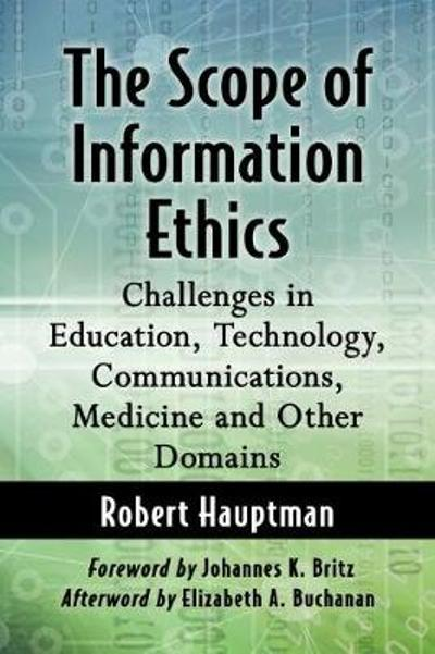 The Scope of Information Ethics - Robert Hauptman