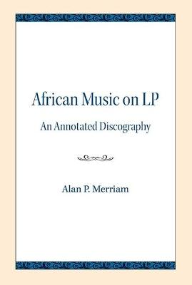 African Music on LP - Alan P. Merriam
