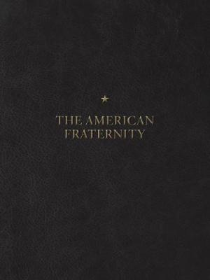 The American Fraternity - Andrew Moisey