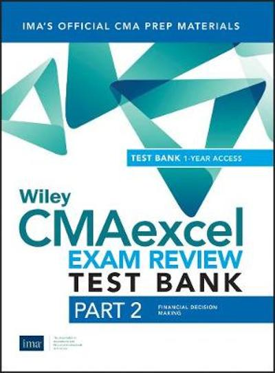 Wiley CMAexcel Learning System Exam Review 2019 - IMA