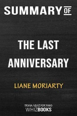 Summary of the Last Anniversary - Whizbooks