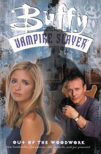 Buffy The Vampire Slayer: Out Of The Woodwork - Tom Fassbender