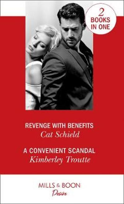 Revenge With Benefits - Cat Schield
