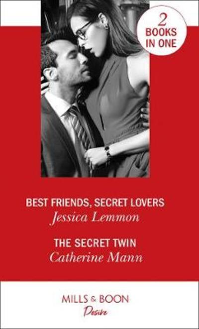 Best Friends, Secret Lovers - Jessica Lemmon