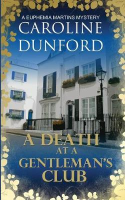 A Death at a Gentleman's Club - Caroline Dunford