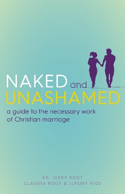 Naked and Unashamed - Jerry Root