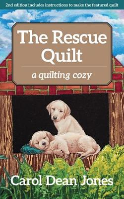 The Rescue Quilt - Carol Dean Jones