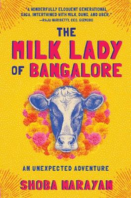 The Milk Lady of Bangalore - Shoba Narayan