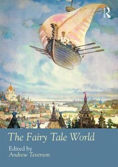 The Fairy Tale World - Andrew Teverson