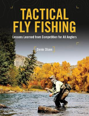 Tactical Fly Fishing - Devin Olsen