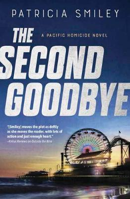 The Second Goodbye - Patricia Smiley