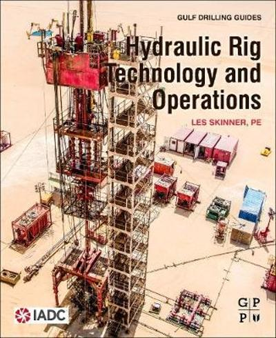 Hydraulic Rig Technology and Operations - Les Skinner