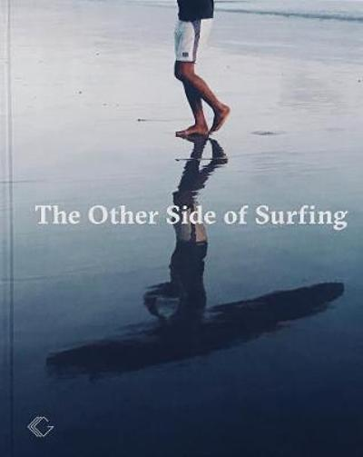 The Other Side of Surfing - Christian Hundertmark