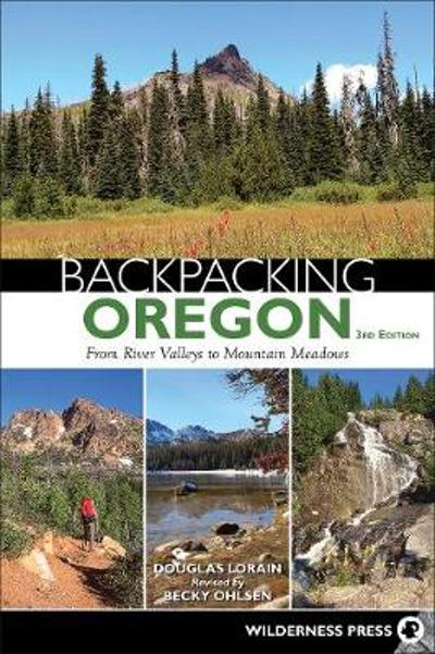 Backpacking Oregon - Douglas Lorain