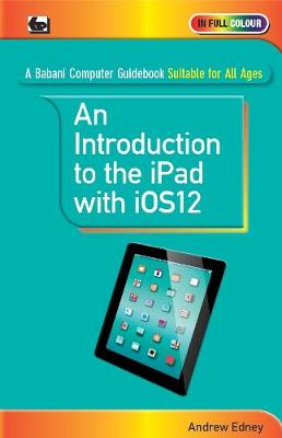 An Introduction to th iPad with iOS12 - Andrew Edney