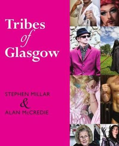 Tribes of Glasgow - Alan McCredie