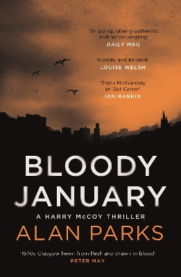 Bloody January - Alan Parks