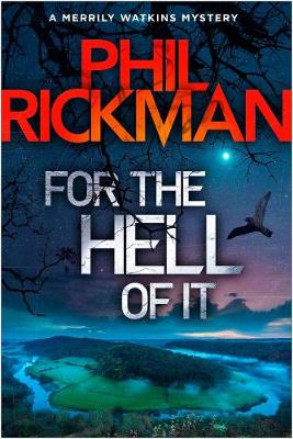 For the Hell of It - Phil Rickman
