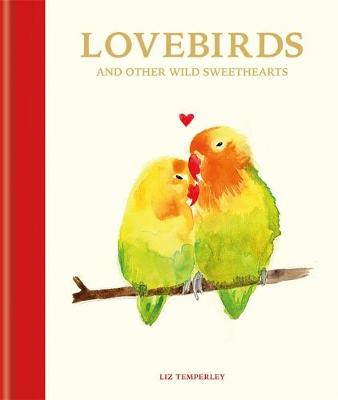 Lovebirds and Other Wild Sweethearts - Abbie Headon