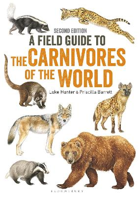 Field Guide to Carnivores of the World, 2nd edition - Luke Hunter