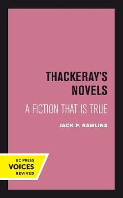 Thackeray's Novels - Jack P. Rawlins