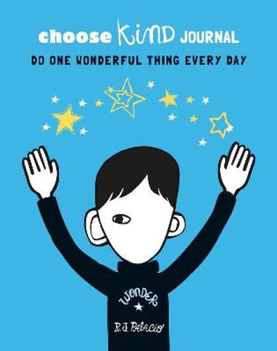 Choose Kind Journal - R J Palacio