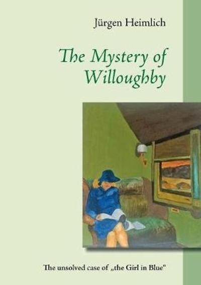 The Mystery of Willoughby - Jurgen Heimlich