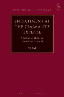 Enrichment at the Claimant's Expense - Eli Ball