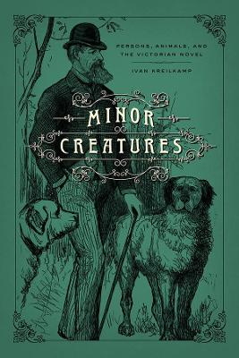 Minor Creatures - Ivan Kreilkamp