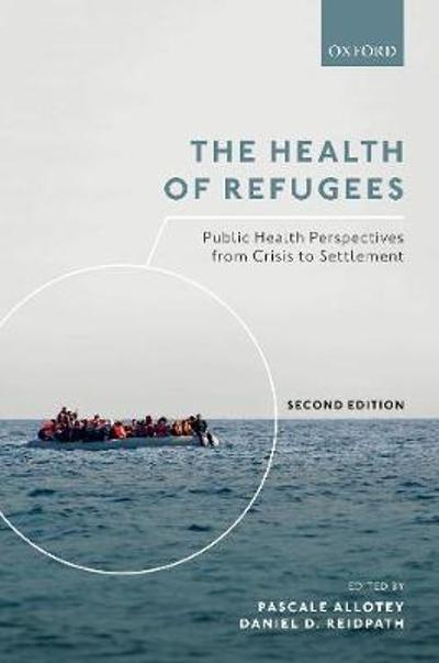 The Health of Refugees - Pascale Allotey