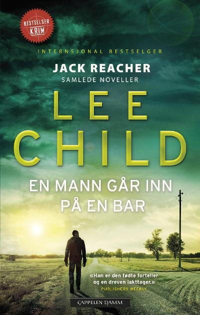 En mann går inn på en bar - Lee Child
