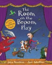 The Room on the Broom Play - Julia Donaldson  Axel Scheffler