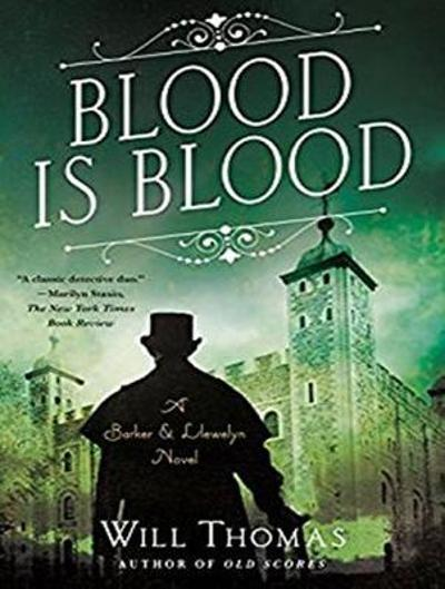 Blood Is Blood - Will Thomas