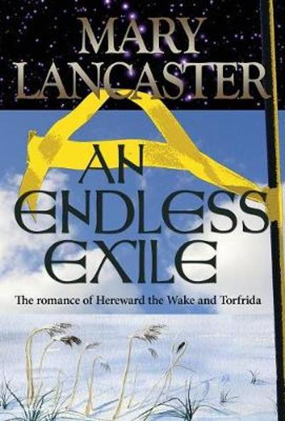 An Endless Exile - Mary Lancaster