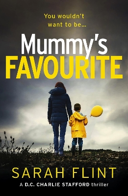 Mummy's Favourite - Sarah Flint