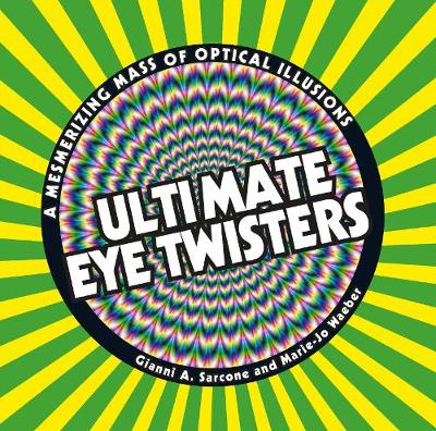 Ultimate Eye Twisters - Gianni A. Sarcone