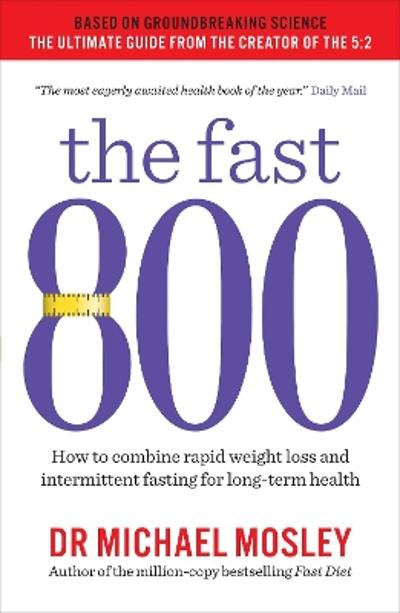 The Fast 800 - Dr Michael Mosley