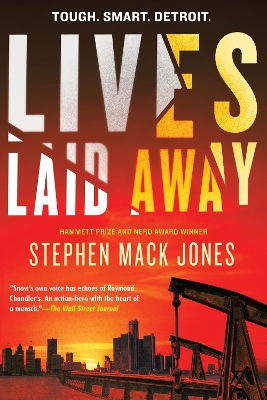 Lives Laid Away - Stephen Mack Jones