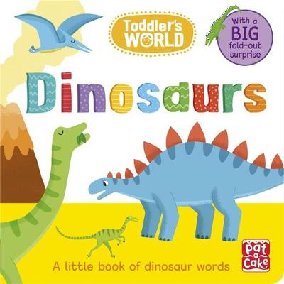 Toddler's World: Dinosaurs - Pat-a-Cake