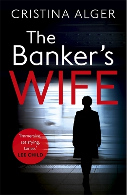 The Banker's Wife - Cristina Alger