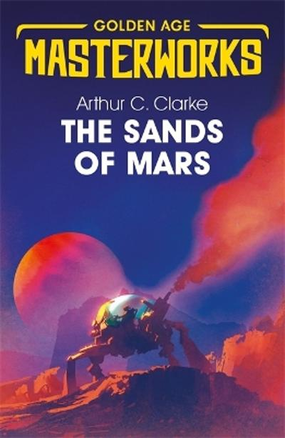 The Sands of Mars - Sir Arthur C. Clarke