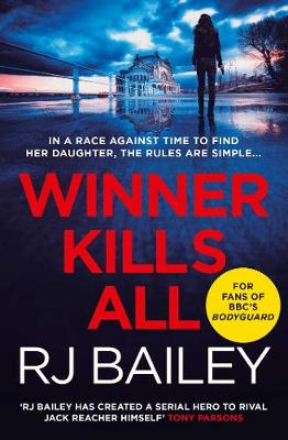 Winner Kills All - RJ Bailey