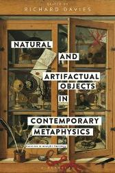 Natural and Artifactual Objects in Contemporary Metaphysics - Professor Richard Davies