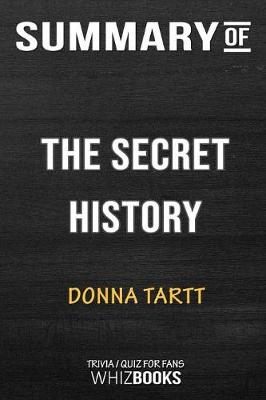 Summary of the Sound the Secret History by Donna Tartt - Whizbooks