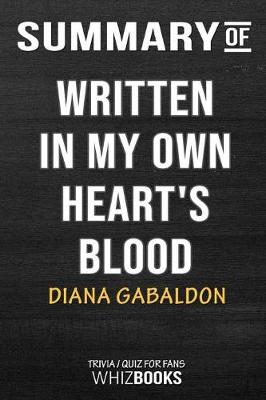 Summary of Written in My Own Heart's Blood - Whizbooks