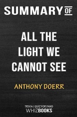 Summary of All the Light We Cannot See - Whizbooks