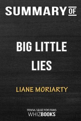 Summary of Big Little Lies - Whizbooks