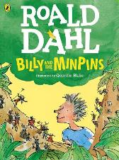 Billy and the Minpins (Colour Edition) - Roald Dahl Quentin Blake Quentin Blake